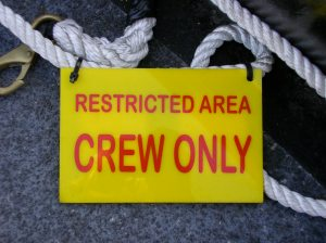 """Restricted Area: Crew Only"""